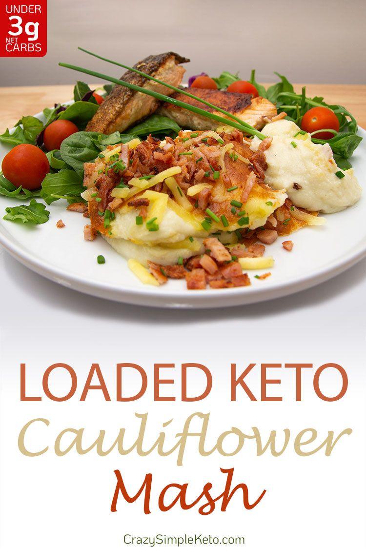 Loaded Cauliflower Keto Mash - CrazySimpleKeto.com