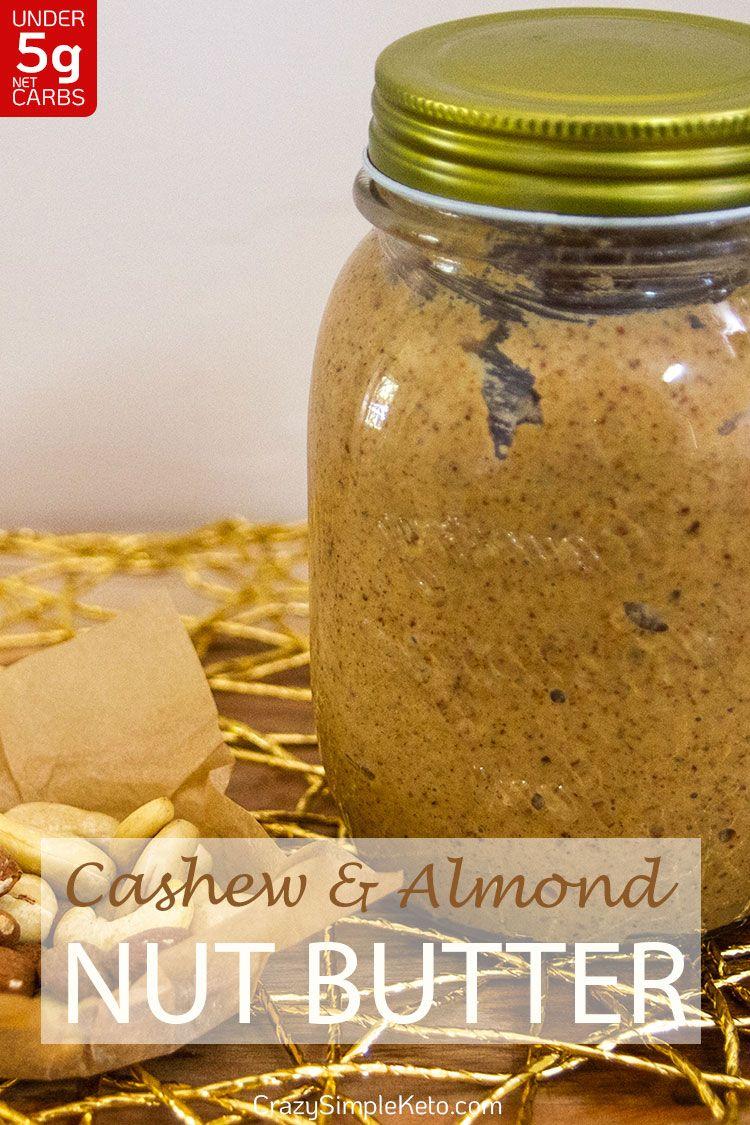 Cashew and Almond Nut Butter - CrazySimpleKeto.com
