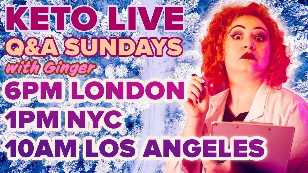 Ginger Keto UK Live Q&A 21st February 2021