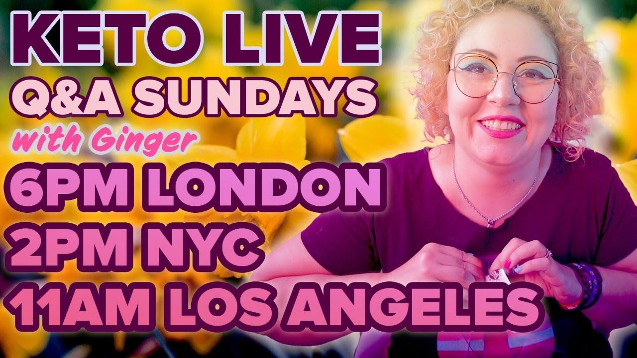 Ginger Keto UK Live Q&A 21st March 2021