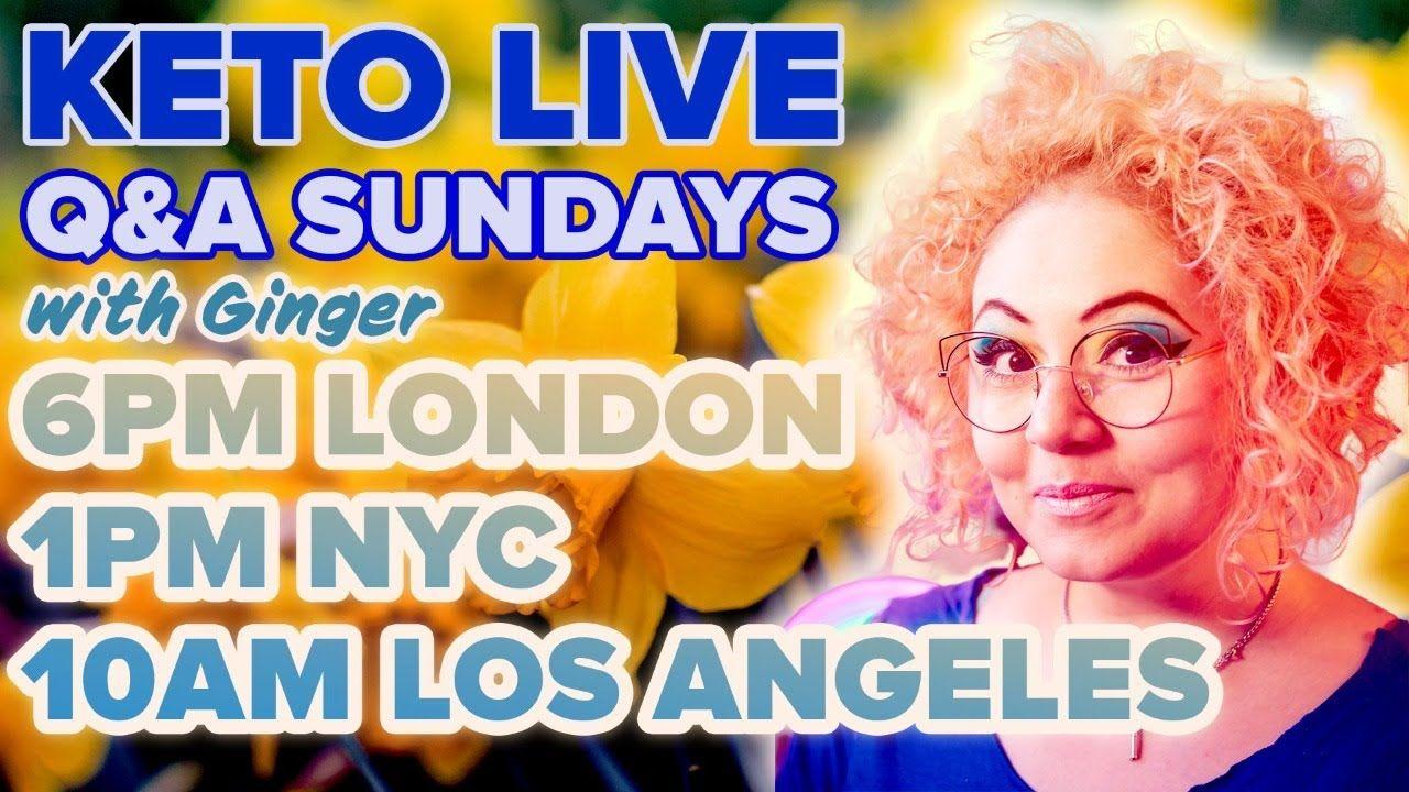 Ginger Keto UK Live Q&A 4th April 2021