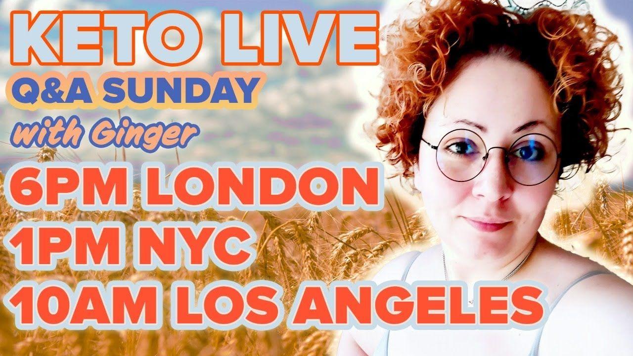 Ginger Keto UK Live Q&A 20th JUNE 2021